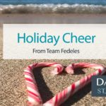Holiday Cheer from the Fedeles Team